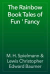 The Rainbow Book Tales Of Fun  Fancy
