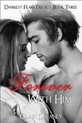 Forever with Him - Darkest Fears Trilogy Book Three