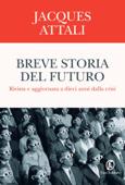 Download and Read Online Breve storia del futuro