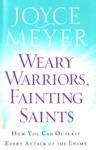 Weary Warriors Fainting Saints