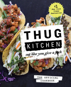 Thug Kitchen: The Official Cookbook ebook