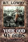Your God My Gods