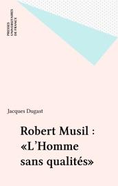 Robert Musil L Homme Sans Qualit S