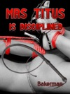 Mrs Titus Is Disciplined