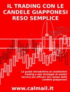 Il trading con le candele giapponesi reso semplice - candele giapponesi. Book Cover