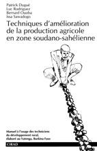 Techniques D'amélioration De La Production Agricole En Zone Soudano-sahélienne