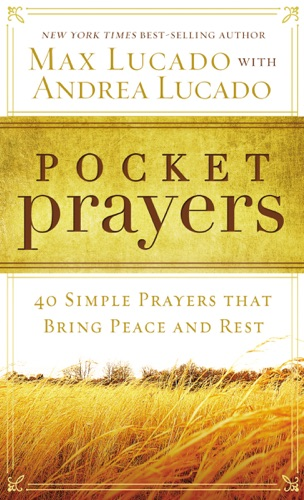 Max Lucado - Pocket Prayers