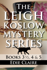 The Leigh Koslow Mystery Series: Books Four and Five