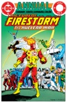 The Fury Of Firestorm Annual 1983- 2