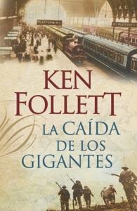 La caída de los gigantes (The Century 1) Book Cover