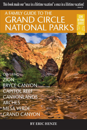 A Family Guide to the Grand Circle National Parks book