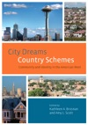 City Dreams Country Schemes