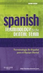 Spanish Terminology For The Dental Team - E-Book