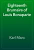 Karl Marx - Eighteenth Brumaire of Louis Bonaparte 앨범 사진