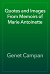 Quotes And Images From Memoirs Of Marie Antoinette