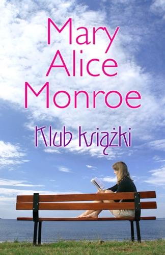 Mary Alice Monroe - Klub Książki