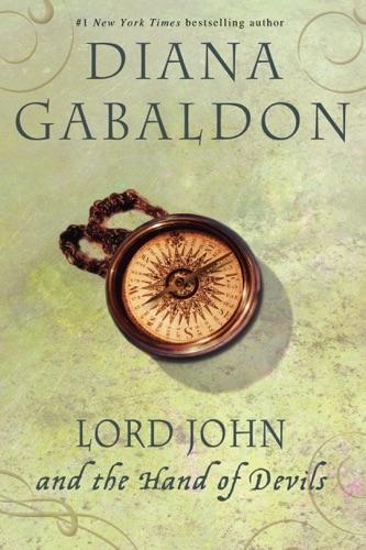 Diana Gabaldon - Lord John and the Hand of Devils