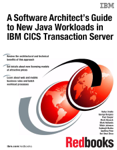 A Software Architect's Guide to New Java Workloads in IBM CICS Transaction Server