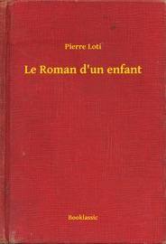 Le Roman D Un Enfant