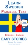Learn Swedish - Parallel Text - Easy Stories Swedish - English Bilingual - Dual Language