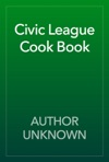 Civic League Cook Book