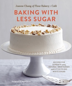 Baking with Less Sugar by Joanne Chang Book Cover