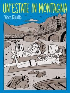 Un'Estate in Montagna da Vince Ricotta