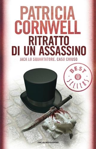 Patricia Cornwell - Ritratto di un assassino