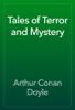 Arthur Conan Doyle - Tales of Terror and Mystery artwork