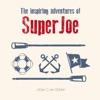 The inspiring word of SuperJoe