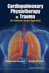 Cardiopulmonary Physiotherapy In Trauma An Evidence-based Approach
