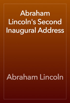 Abraham Lincoln's Second Inaugural Address image
