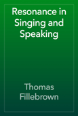 Resonance in Singing and Speaking