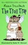 The Troll Trap Smelly Trolls  Book 1