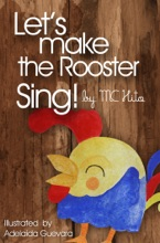 Let's Make The Rooster Sing