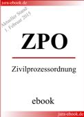 ZPO - Zivilprozessordnung - Aktueller Stand: 1. Februar 2015