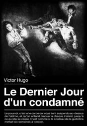 Download and Read Online Le Dernier Jour d'un condamné
