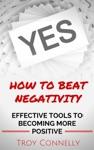 How To Beat Negativity