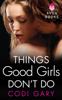 Codi Gary - Things Good Girls Don't Do artwork