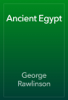 George Rawlinson - Ancient Egypt artwork