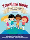 Travel The Globe Story Times Activities And Crafts For Children