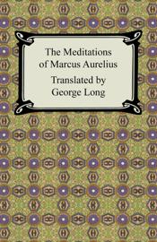 The Meditations of Marcus Aurelius book