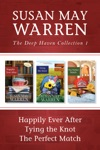The Deep Haven Collection 1 Happily Ever After  Tying The Knot  The Perfect Match