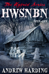 The Hybrid Series: Spin-off HWSNBN (He Who Shall Not Be Named)