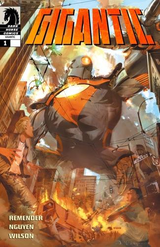 Rick Remender, Eric Nguyen & Matthew Wilson - Gigantic #1