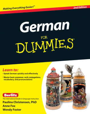 German For Dummies, Enhanced Edition - Paulina Christensen, Anne Fox & Wendy Foster book