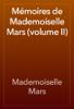 Mademoiselle Mars - MГ©moires de Mademoiselle Mars (volume II) artwork