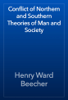 Henry Ward Beecher - Conflict of Northern and Southern Theories of Man and Society artwork