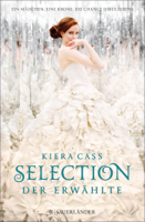 Kiera Cass - Selection – Der Erwählte artwork