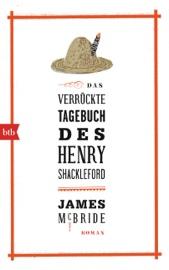 Das verrückte Tagebuch des Henry Shackleford - James McBride by  James McBride PDF Download